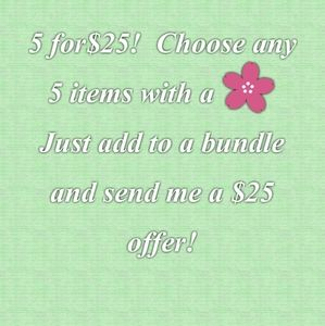 🌸 5 for $25 Sale 🌸